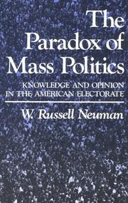 Cover of: The paradox of mass politics by W. Russell Neuman