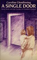 Cover of: A single door | Caroline Glendinning