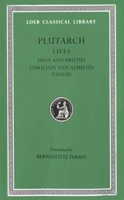 Cover of: Parallel Lives, VI, Dion and Brutus. Timoleon and Aemilius Paulus (Loeb Classical Library®) | Plutarch