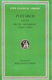 Cover of: Parallel Lives, XI, Aratus. Artaxerxes. Galba. Otho. General Index | Plutarch