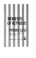 Cover of: Moments of reprieve | Primo Levi