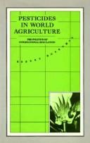 Cover of: Pesticides in world agriculture | Robert Boardman