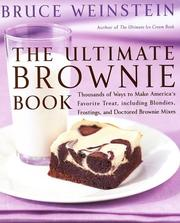 Cover of: The Ultimate Brownie Book by Bruce Weinstein