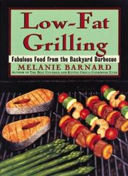 Cover of: Low-fat grilling by Melanie Barnard