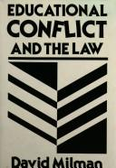 Cover of: Educational conflict and the law by David Milman