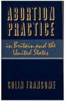 Cover of: Abortion practice in Britain and the United States by Colin Francome