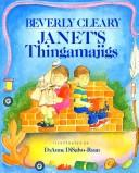 Cover of: Janet's thingamajigs | Beverly Cleary