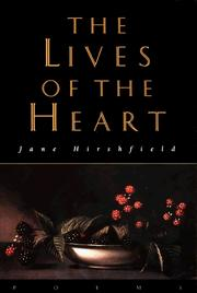 Cover of: The Lives of the Heart by Jane Hirshfield