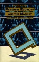 Cover of: Freedom, Equality and the Market | Barry Hindess