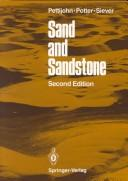 Cover of: Sand and sandstone by F. J. Pettijohn