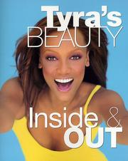 Cover of: Tyra's beauty inside & out | Tyra Banks