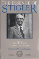 Cover of: The essence of Stigler | George J. Stigler