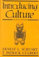 Cover of: Introducing culture | Ernest Lester Schusky