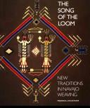 Cover of: The song of the loom | Frederick J. Dockstader