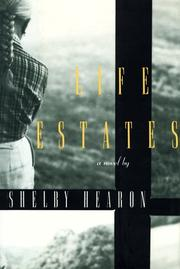 Cover of: Life estates | Shelby Hearon