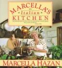 Cover of: Marcella's Italian kitchen | Marcella Hazan