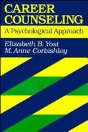 Cover of: Career counseling | Elizabeth B. Yost