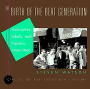 The birth of the beat generation