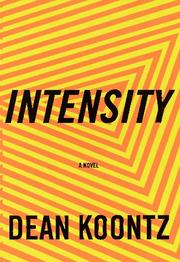 Cover of: Intensity by Dean Ray Koontz