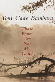 Cover of: Those bones are not my child by Toni Cade Bambara