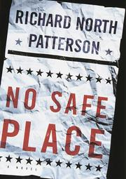 Cover of: No safe place by Richard North Patterson