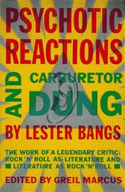 Cover of: Psychotic reactions and carburetor dung by Lester Bangs