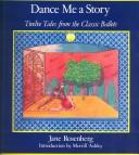 Cover of: Dance Me a Story | Jane Rosenberg