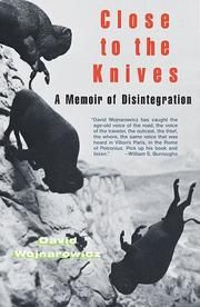 Cover of: Close to the Knives by David Wojnarowicz