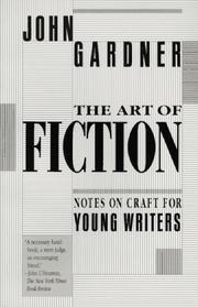 Cover of: The art of fiction | John Gardner