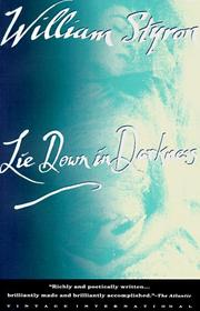 Cover of: Lie down in darkness by William Styron