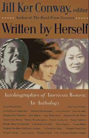 Cover of: Written by Herself: Volume I: Autobiographies of American Women | Jill Ker Conway