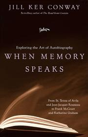 Cover of: When Memory Speaks | Jill Ker Conway