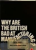Cover of: Why are the British bad at manufacturing? by Karel Williams