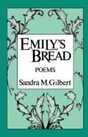 Cover of: Emily's bread by Sandra M. Gilbert