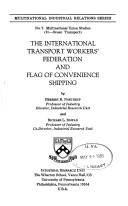 Cover of: The International Transport Workers' Federation and flag of convenience shipping by Herbert Roof Northrup