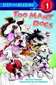 Cover of: Too many dogs by Lori Haskins