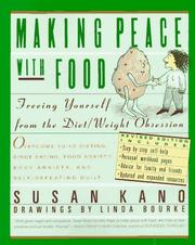 Cover of: Making peace with food by Susan Kano
