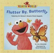 Cover of: Flutter by, butterfly | Liza Alexander