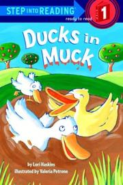 Cover of: Ducks in muck by Lori Haskins