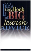 Cover of: Life's little book of big Jewish advice | Ronald H. Isaacs