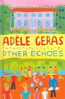 Cover of: Other echoes by Adèle Geras