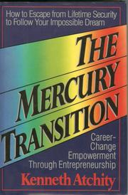 Cover of: The mercury transition | Kenneth John Atchity