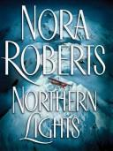 Cover of: Northern lights by Nora Roberts