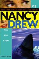 Cover of: Trade wind danger by Carolyn Keene