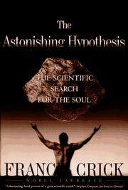 Cover of: The astonishing hypothesis | Francis Crick, Francis Crick