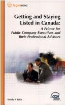 Cover of: Getting and staying listed in Canada by Timothy Sean Baikie