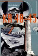 Cover of: KR 40-43 by Giulio Grilletta
