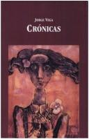Cover of: Crónicas by Jorge Vega