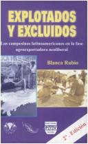 Cover of: Explotados y excluidos by Blanca Rubio