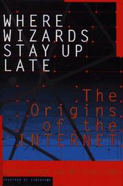 Cover of: Where wizards stay up late | Katie Hafner